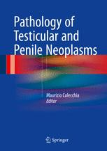 Pathology of Testicular and Penile Neoplasms