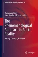 The Phenomenological Approach to Social Reality