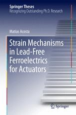Strain Mechanisms in Lead-Free Ferroelectrics for Actuators