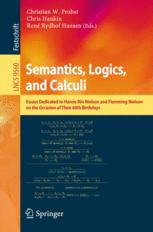 Semantics, Logics, and Calculi