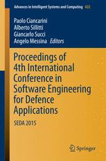 Proceedings of 4th International Conference in Software Engineering for Defence Applications