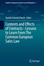 Contents and Effects of Contracts-Lessons to Learn From The Common European Sales Law