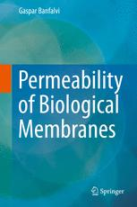 Permeability of Biological Membranes