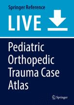 Pediatric Orthopedic Trauma Case Atlas