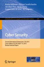 Cyber Security : Second International Symposium, CSS 2015, Coeur d'Alene, ID, USA, April 7-8, 2015, Revised Selected Papers
