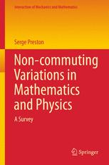 Non-commuting Variations in Mathematics and Physics