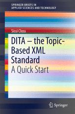 DITA – the Topic-Based XML Standard
