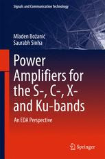 Power Amplifiers for the S-, C-, X- and Ku-bands