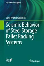 Seismic Behavior of Steel Storage Pallet Racking Systems