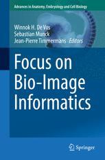 Focus on Bio-Image Informatics