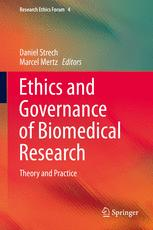 Ethics and Governance of Biomedical Research