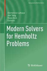 Modern Solvers for Helmholtz Problems