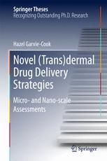 Novel (Trans)dermal Drug Delivery Strategies