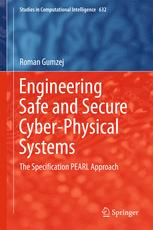 Engineering Safe and Secure Cyber-Physical Systems