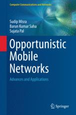 Opportunistic Mobile Networks