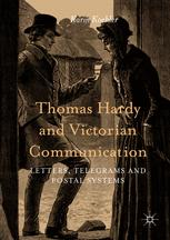 Thomas Hardy and Victorian Communication