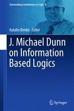 J. Michael Dunn on Information Based Logics