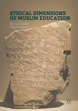 Ethical Dimensions of Muslim Education