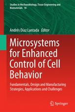Microsystems for Enhanced Control of Cell Behavior