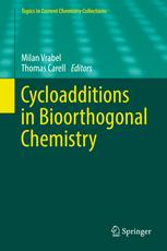 Cycloadditions in Bioorthogonal Chemistry