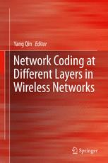 Network Coding at Different Layers in Wireless Networks