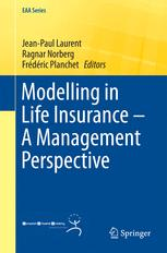 Modelling in Life Insurance – A Management Perspective