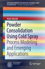 Powder Consolidation Using Cold Spray