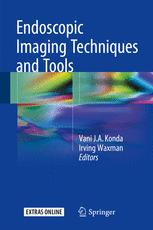 Endoscopic Imaging Techniques and Tools