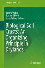 Biological Soil Crusts: An Organizing Principle in Drylands