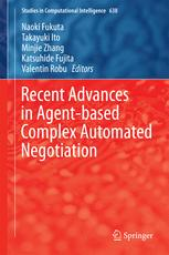 Recent Advances in Agent-based Complex Automated Negotiation
