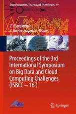 Proceedings of the 3rd International Symposium on Big Data and Cloud Computing Challenges (ISBCC – 16')