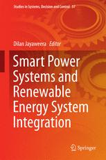 Smart Power Systems and Renewable Energy System Integration