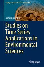 Studies on Time Series Applications in Environmental Sciences