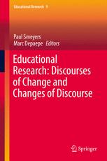 Educational Research: Discourses of Change and Changes of Discourse