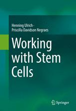 Working with Stem Cells