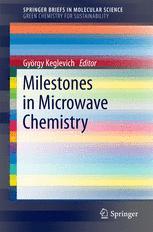Milestones in Microwave Chemistry :