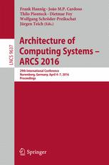 Architecture of Computing Systems – ARCS 2016