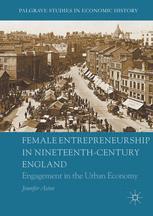 Female Entrepreneurship in Nineteenth-Century England