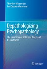 Depathologizing Psychopathology