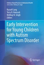 Early Intervention for Young Children with Autism Spectrum Disorder
