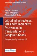 Critical Infrastructures: Risk and Vulnerability Assessment in Transportation of Dangerous Goods