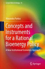 Concepts and Instruments for a Rational Bioenergy Policy