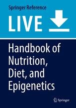 Handbook of Nutrition, Diet, and Epigenetics