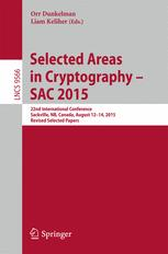Selected Areas in Cryptography – SAC 2015