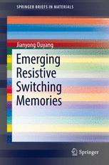 Emerging Resistive Switching Memories