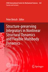Structure-preserving Integrators in Nonlinear Structural Dynamics and Flexible Multibody Dynamics