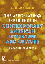 The Afro-Latin@ Experience in Contemporary American Literature and Culture