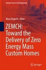ZEMCH: Toward the Delivery of Zero Energy Mass Custom Homes