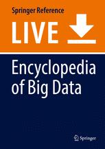 Encyclopedia of Big Data