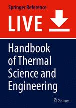 Handbook of Thermal Science and Engineering